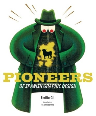 Pioneers of Spanish Graphic Design por Emilio Gil