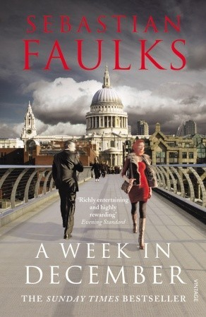 A Week in December by Sebastian Faulks