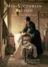 Mid-Victorian Britain: 1850–1889
