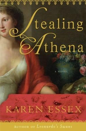 Stealing Athena by Karen Essex