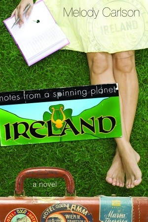 Ireland (Notes from a Spinning Planet, #1)