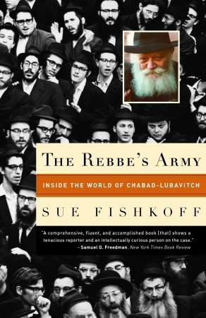 The Rebbe's Army by Sue Fishkoff