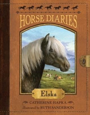 Elska (Horse Diaries, #1)