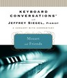 Keyboard Conversations�: Mozart and Friends