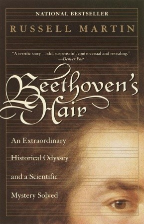 beethoven-s-hair-an-extraordinary-historical-odyssey-and-a-scientific-mystery-solved