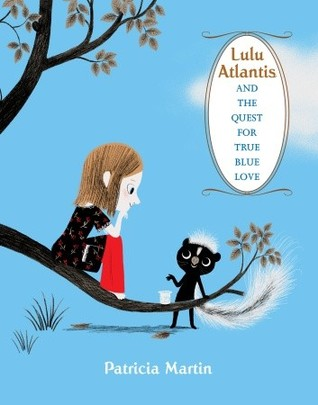 Lulu Atlantis and the Quest for True Blue Love