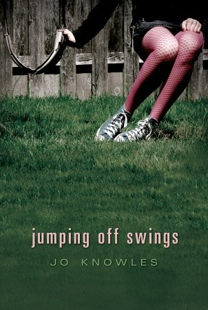 Jumping Off Swings by Jo Knowles