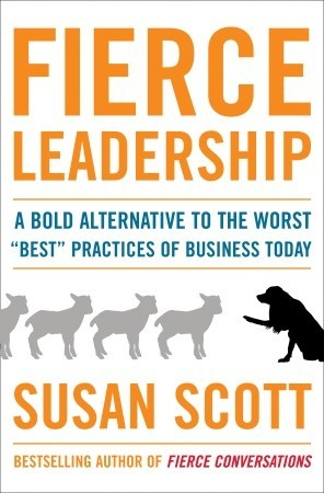 Fierce Leadership by Susan Scott