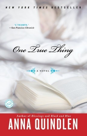 one true thing by anna quindlen 176839