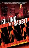 Killing the Rabbit