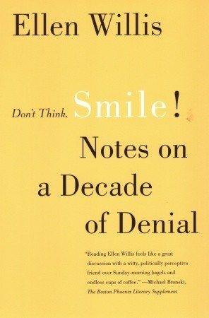 Don't Think, Smile! by Ellen Willis