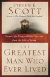 The Greatest Man ...