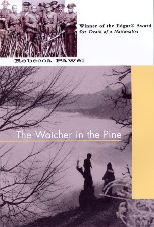 Watcher in the Pine by Rebecca Pawel