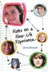 Notes on a Near-Life Experience
