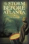 The Storm Before Atlanta