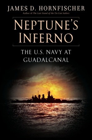 Ebook Neptune's Inferno: The U.S. Navy at Guadalcanal by James D. Hornfischer DOC!