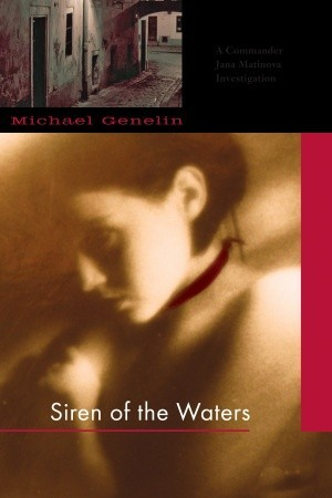 Siren of the Waters (Commander Jana Matinova, #1)
