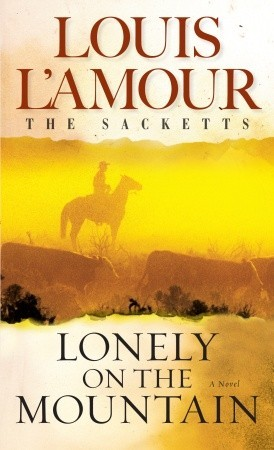 Lonely on the Mountain(The Sacketts 17)