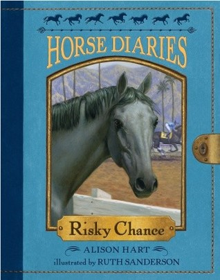 Risky Chance (Horse Diaries, #7)