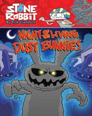 Night of the Living Dust Bunnies by Erik Craddock