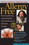 Allergy Free: An Alternative Medicine Definitive Guide