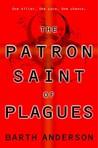 The Patron Saint of Plagues