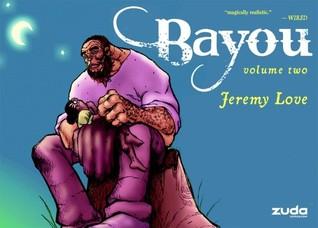 Bayou Vol. 2