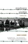 Madness Visible: A Memoir of War