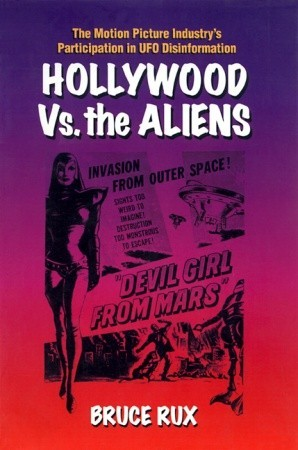 Hollywood vs. The Aliens by Bruce Rux