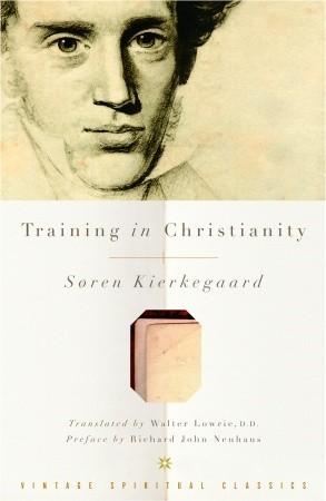 Training in christianity par SøRen Kierkegaard