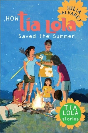 How Tia Lola Saved the Summer by Julia Alvarez
