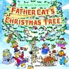 Richard Scarry's Father Cat's Christmas Tree