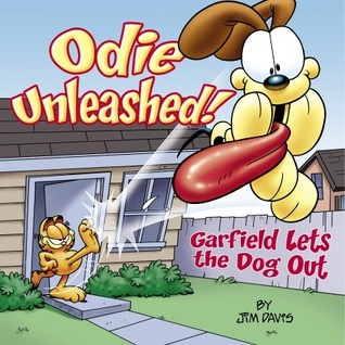 Odie Unleashed!: Garfield Lets the Dog Out
