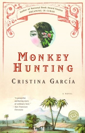 Ebook Monkey Hunting by Cristina García read!