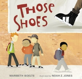 Ebook Those Shoes by Maribeth Boelts TXT!