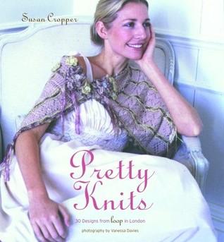 Pretty Knits by Susan Cropper