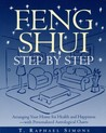 Feng Shui Step by Step  by T. Raphael Simons