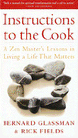 Instructions to the Cook by Bernard Glassman