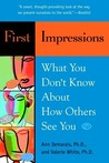 First Impressions: What You Don't Know about How Others See You