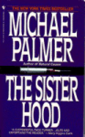 The Sisterhood by Michael Palmer