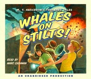 Whales on Stilts (Pals in Peril, #1)