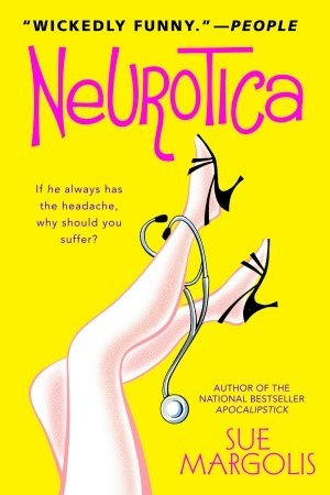 Neurotica by Sue Margolis
