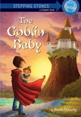 The Goblin Baby by Berlie Doherty