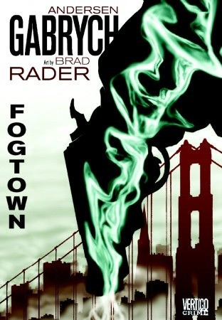 Fogtown by Andersen Gabrych