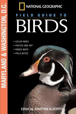 National Geographic Field Guide to Birds: Maryland and Washington D.C.