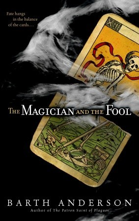 The Magician and the Fool by Barth Anderson