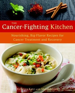 The cancer fighting kitchen nourishing big flavor recipes for 6884297 forumfinder Image collections