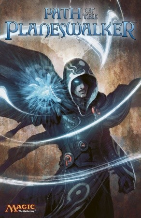 Path of the Planeswalker: A Magic: The Gathering Graphic Anthology