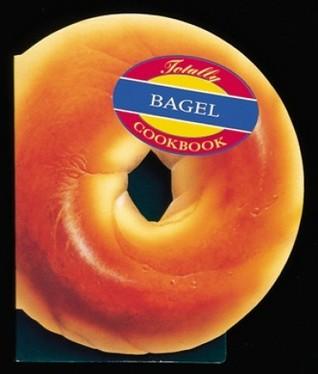 Totally Bagels by Helene Siegel