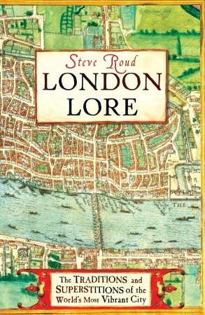 london-lore-the-legends-and-traditions-of-the-world-s-most-vibrant-city